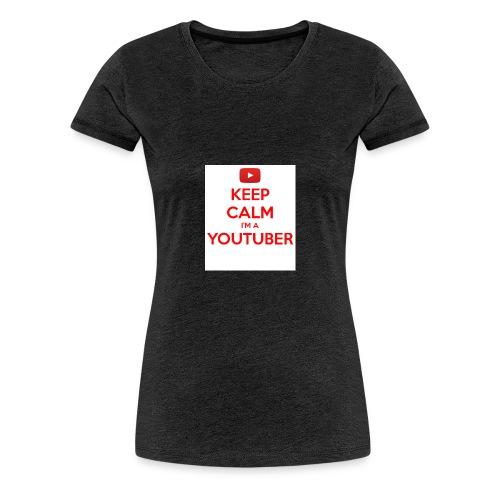keep calm im a youtuber - Vrouwen Premium T-shirt