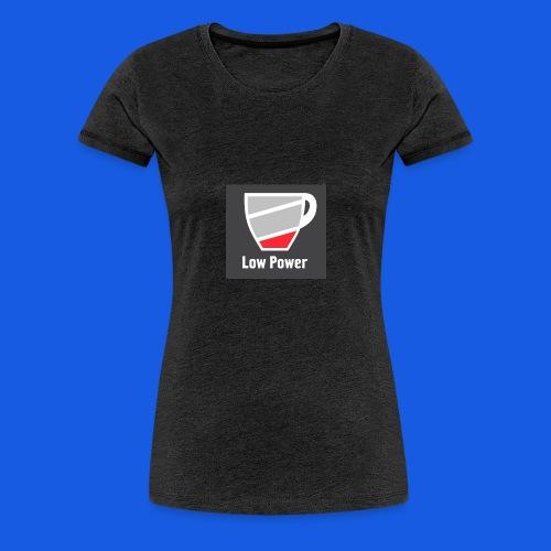 Low power need refill - Dame premium T-shirt