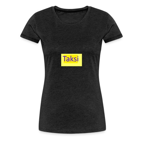 Taksi - Naisten premium t-paita