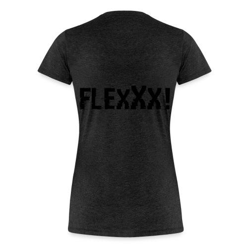 Flexxx - Frauen Premium T-Shirt