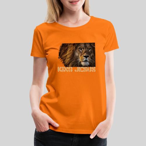 König Jesus der Löwe von Juda - Frauen Premium T-Shirt