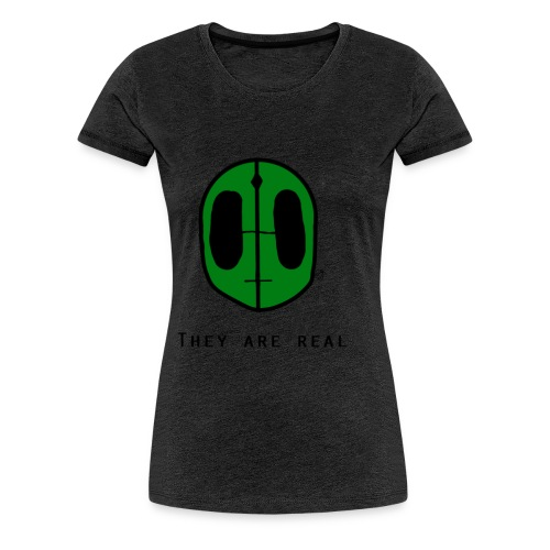 Aliens Are Real - Women's Premium T-Shirt