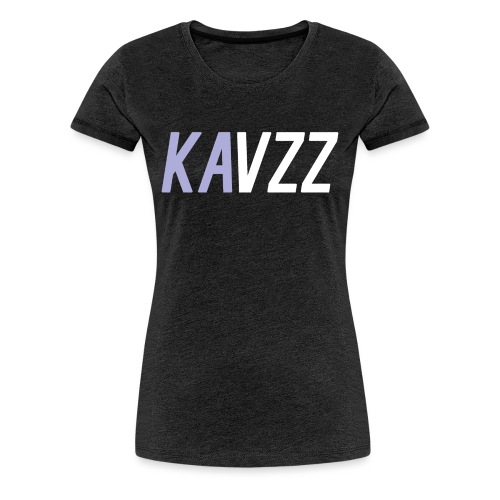 Kavzz - Women's Premium T-Shirt