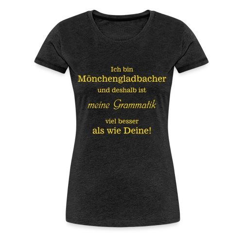 Gladbacher Grammatik - Frauen Premium T-Shirt