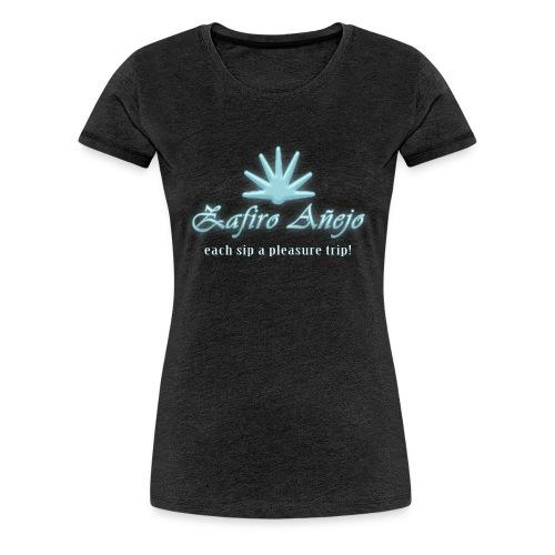 Zafiro Anejo - Women's Premium T-Shirt