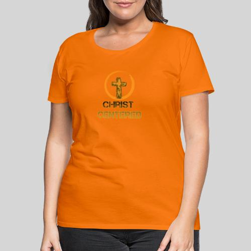 Christ Centered Focus on Jesus - Frauen Premium T-Shirt