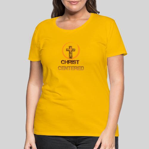 Christ Centered Focus on Jesus - Frauen Premium T-Shirt