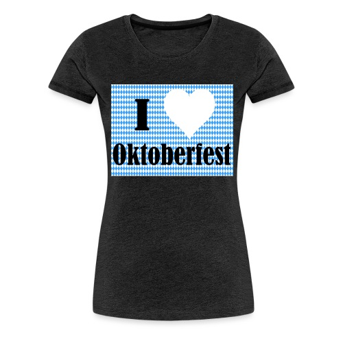 I Love Oktoberfest - Frauen Premium T-Shirt