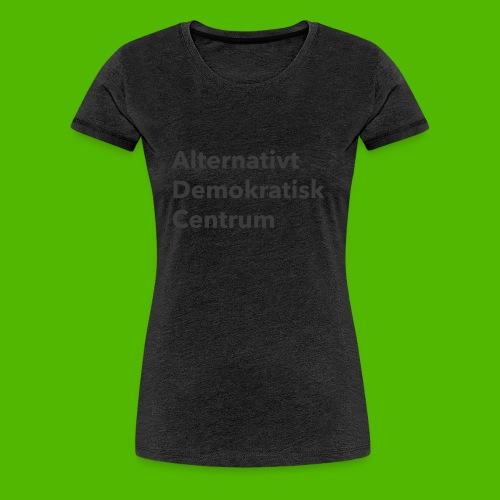 Gråt Navn - Dame premium T-shirt
