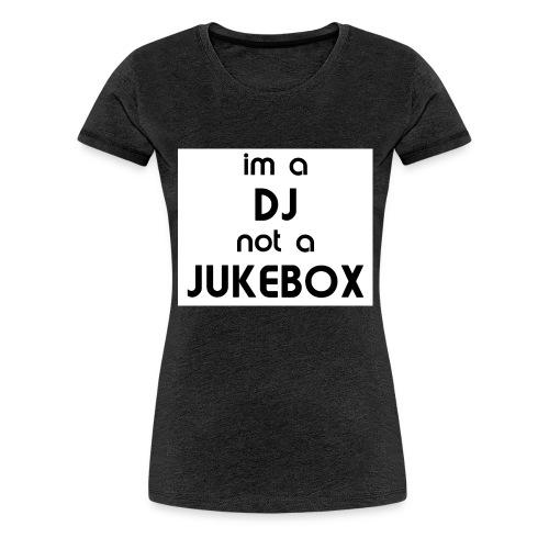 dj_jukebox - Premium T-skjorte for kvinner