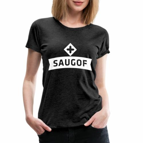 saugof - Frauen Premium T-Shirt