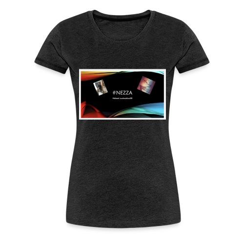 Nezza Tiktokerin❤️ - Frauen Premium T-Shirt