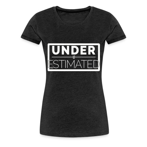 Under Estimated Logo W - Women's Premium T-Shirt