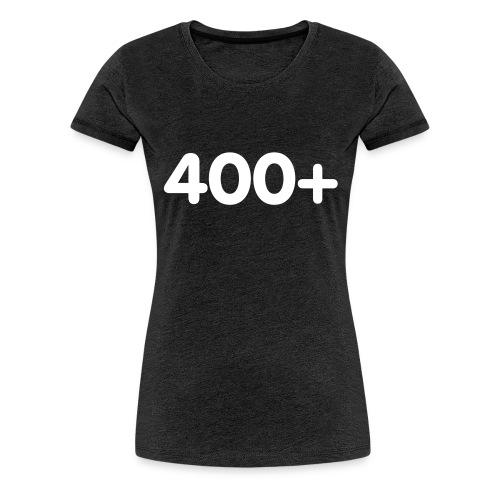400 - Vrouwen Premium T-shirt