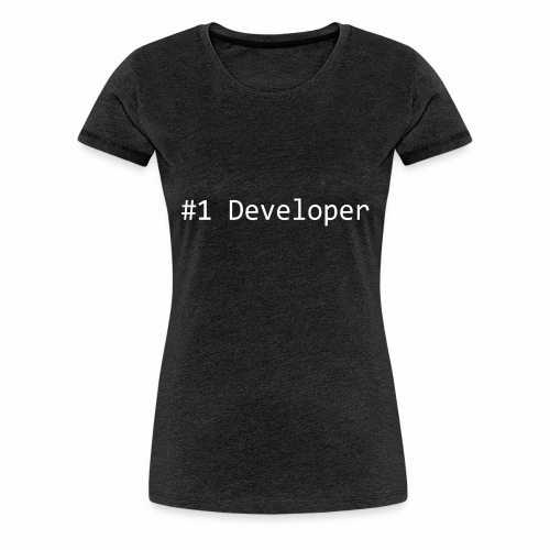#1 Developer - White - Women's Premium T-Shirt