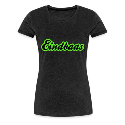 eindbaas upload - Vrouwen Premium T-shirt