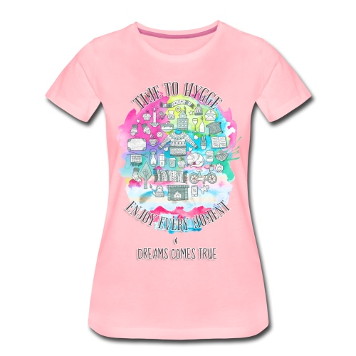 Time to Hygge - T-shirt Premium Femme