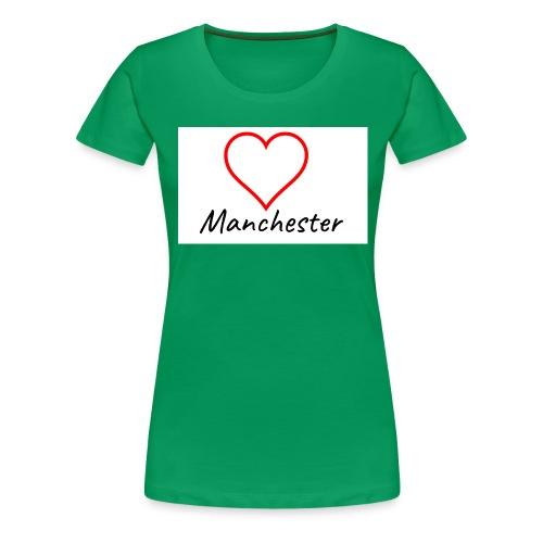 Love Manchester - Women's Premium T-Shirt