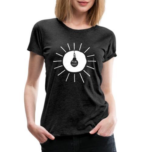 mehr licht - Frauen Premium T-Shirt