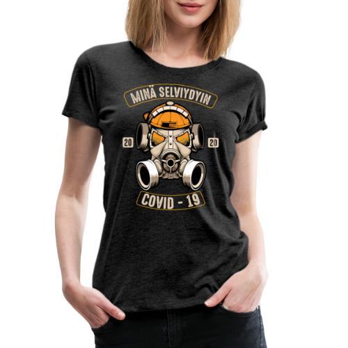 COVID-19, minä selviydyin - Naisten premium t-paita