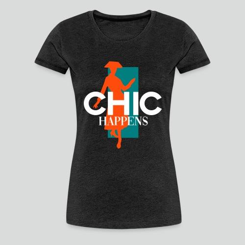 chic happens - Frauen Premium T-Shirt