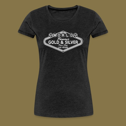 World Famous Gold & Silver Pawn Shop Logo - Women's Premium T-Shirt