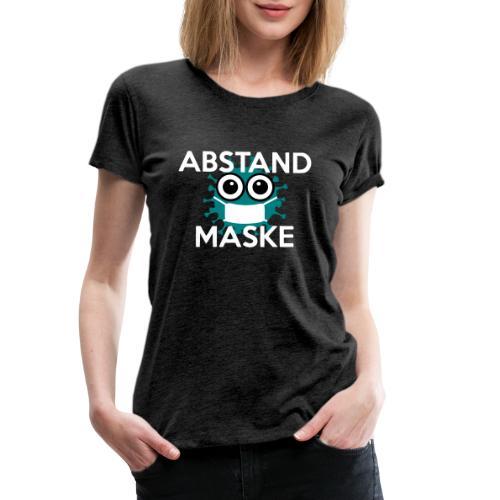Mit Abstand und Maske gegen CORONA Virus- weiss - Frauen Premium T-Shirt