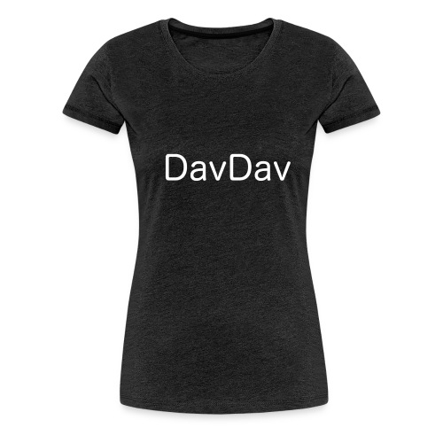 DavDav Merch - Women's Premium T-Shirt