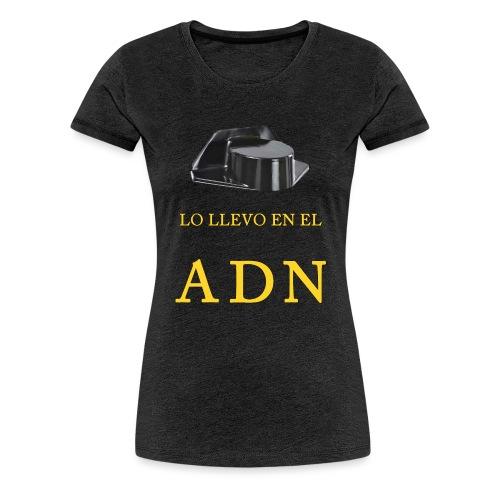 LO LLEVO EN EL ADN - Women's Premium T-Shirt