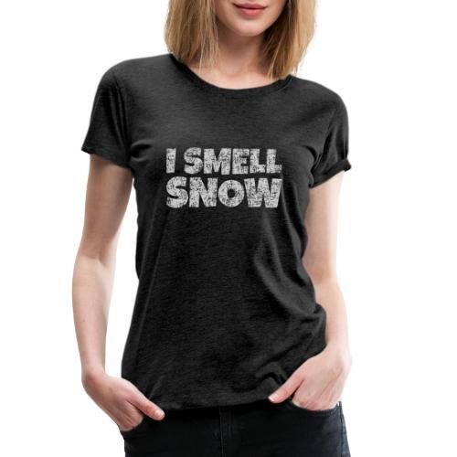 I Smell Snow (Grau) Schnee, Winter, Wintersport - Frauen Premium T-Shirt