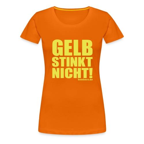 GELB STINKT NICHT! - Frauen Premium T-Shirt