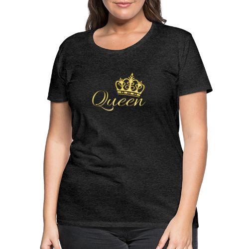 Queen Or -by- T-shirt chic et choc - T-shirt Premium Femme