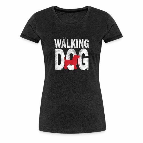 The Walking Dog - Frauen Premium T-Shirt
