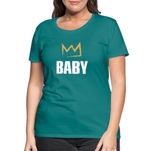 Baby mit Krone - Frauen Premium T-Shirt