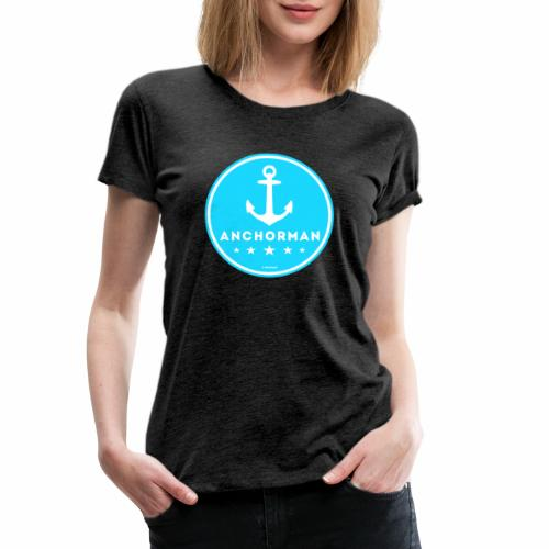 Anchorman - Vrouwen Premium T-shirt