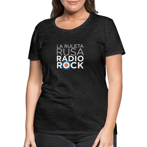 La Ruleta Rusa Radio Rock. Retrato blanco - Camiseta premium mujer