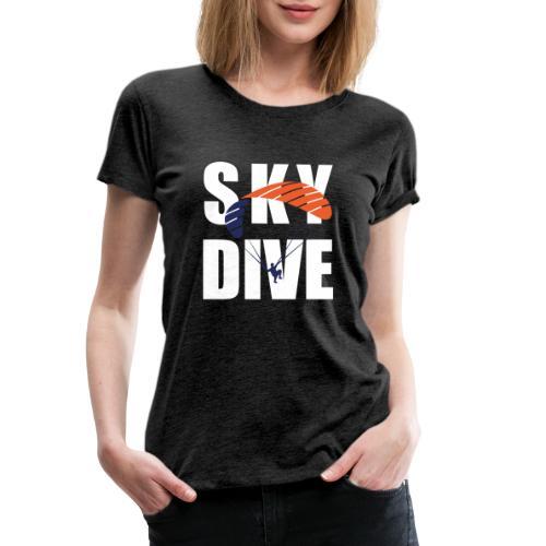 SkyDive - Frauen Premium T-Shirt