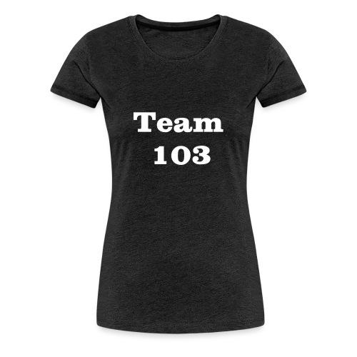 Team 103 en blanc - T-shirt Premium Femme
