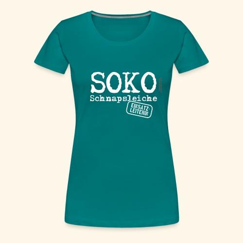 Sauf T Shirt SOKO Schnapsleiche - Frauen Premium T-Shirt