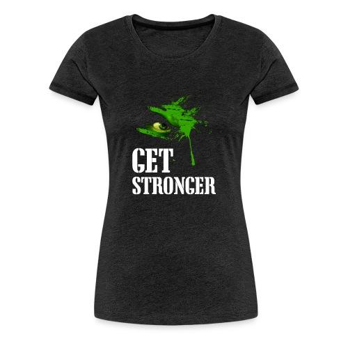 getstronger - T-shirt Premium Femme