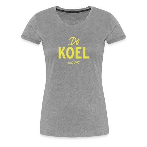 De Koel - Frauen Premium T-Shirt