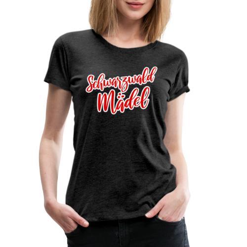 Schwarzwaldmädel - Frauen Premium T-Shirt