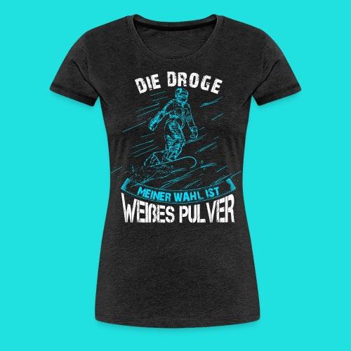 Droge snowboarden - Frauen Premium T-Shirt