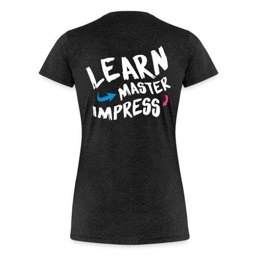 Learn Master Impress 2017 - Naisten premium t-paita