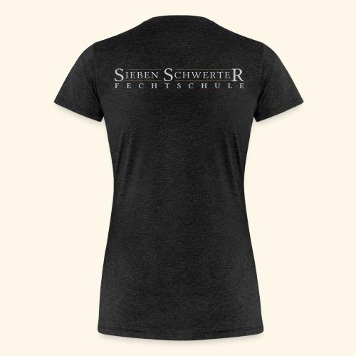 Fechtschule Schriftzug hell - Frauen Premium T-Shirt