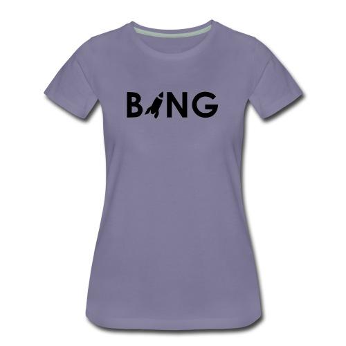BANG Promo - Frauen Premium T-Shirt