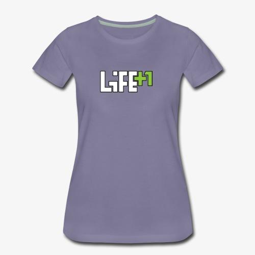 Life +1 - Women's Premium T-Shirt