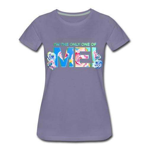 Of Me! - Frauen Premium T-Shirt
