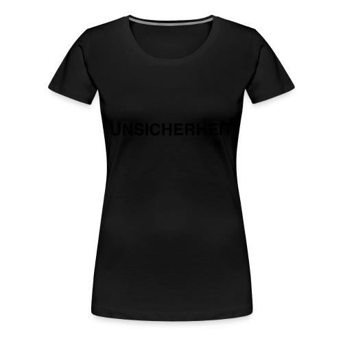 UNSICHERHEIT t-shirt (gelb auf schwarz) - Frauen Premium T-Shirt