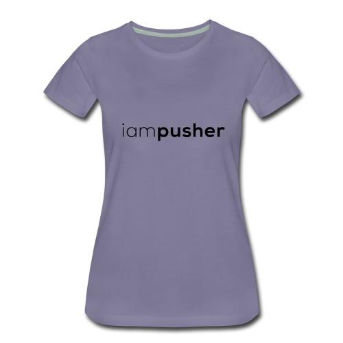 IAMPUSHER - Maglietta Premium da donna